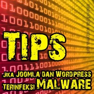 Tips Memperbaiki Joomla dan WordPress Yang Terinfeksi Malware